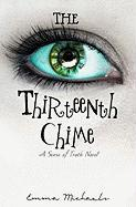 The Thirteenth Chime - Michaels, Emma