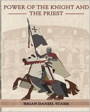 Power of the Knight and the Priest