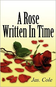 A Rose Written in Time