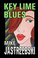 Key Lime Blues - Jastrzebski, Mike