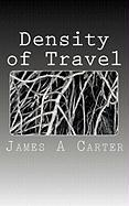 Density of Travel - Carter, James A.