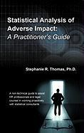 Statistical Analysis of Adverse Impact: A Practitioner's Guide - Thomas Ph. D. , Stephanie R.