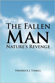 The Fallen Man: Nature's Revenge