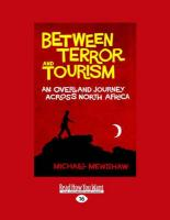 Between Terror and Tourism: An Over Land Journey Across North Africa (Large Print 16pt) - Mewshaw, Michael