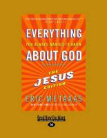 Everything You Always Wanted to Know about God: (But Were Afraid to Ask) the Jesus Edition (Large Print 16pt)