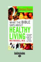 What the Bible Says about Healthy Living (Large Print 16pt)