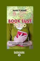 Book Lust to Go: Recommended Reading for Travelers, Vagabonds, and Dreamers (Large Print 16pt)