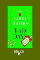 Good Drinks for Bad Days: Holiday Edition (Large Print 16pt) - Colburn, Kerry