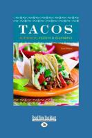 Tacos: Authentic, Festive & Flavorful (Large Print 16pt)