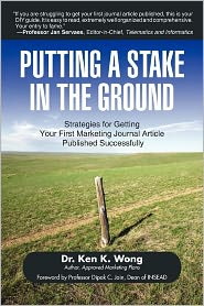 Putting a Stake in the Ground: Strategies for Getting Your First Marketing Journal Article Published Successfully