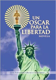 Un Oscar Para La Libertad