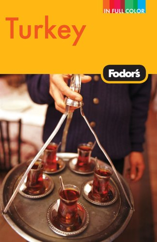 Fodor's Turkey, 7th Edition (Full-color Travel Guide) - Fodor's