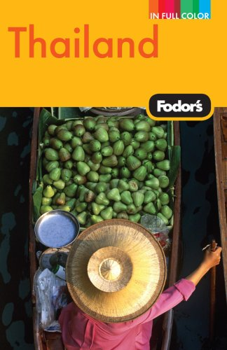 Fodor's Thailand, 11th Edition: With Side Trips to Cambodia  &  Laos (Full-color Travel Guide) - Fodor's