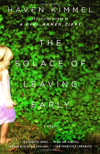 The Solace of Leaving Early - Haven Kimmel
