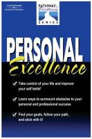 Personal Excellence: The Pathway to Excellence Series