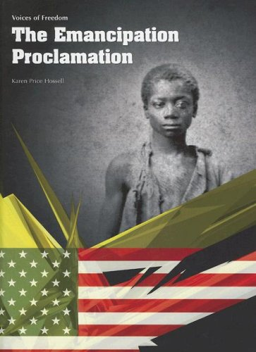 The Emancipation Proclamation (Voices of Freedom) - Karen Price Hossell