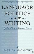 Language, Politics and Writing: Storytelling in Western Europe
