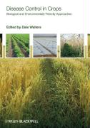Disease Control in Crops: Biological and Environmentally-Friendly Approaches
