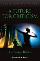 A Future for Criticism (Blackwell Manifestos)