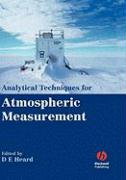 Analytical Techniques for Atmospheric Measurement - Heard, D. E.; Heard