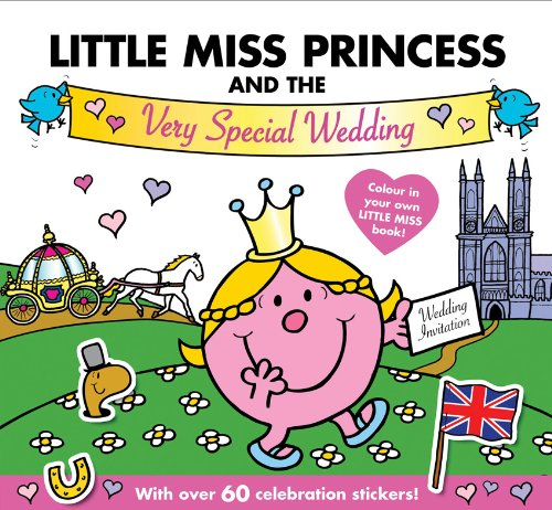 Little Miss Princess and the Very Special Wedding (Mr. Men and Little Miss) - Roger Hargreaves