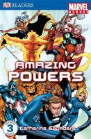 Amazing Powers (Marvel Heroes Reader Level 3)