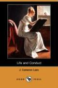 Life and Conduct - Lees, J. Cameron