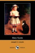 Mary-'Gusta (Dodo Press) - Lincoln, Joseph C.