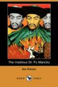 Insidious Dr. Fu Manchu (Dodo Press)