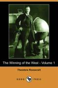 The Winning of the West - Volume 1 (Dodo Press) - Roosevelt, Theodore, IV