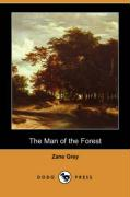 The Man of the Forest - Grey, Zane