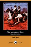 The Mysterious Rider (Illustrated Edition) (Dodo Press)