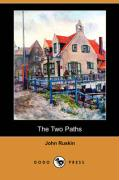 The Two Paths (Dodo Press)