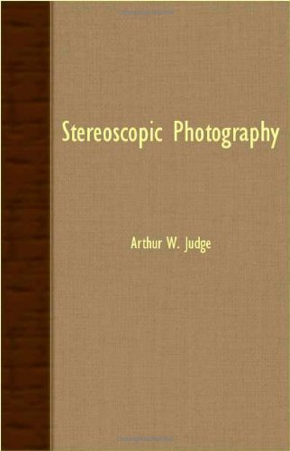 Stereoscopic Photography - Arthur W. Judge