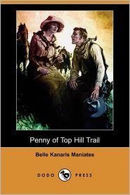 Penny of Top Hill Trail (Dodo Press)