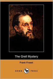 The Grell Mystery (Dodo Press)