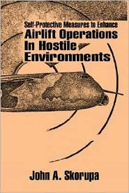 Self-Protective Measures to Enhance Airlift Operations in Hostile Environments