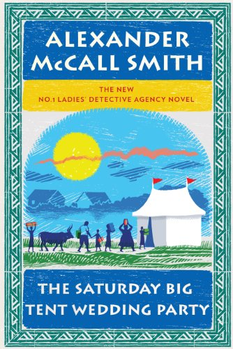 The Saturday Big Tent Wedding Party (Wheeler Hardcover) - Alexander McCall Smith
