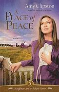 A Place of Peace - Clipston, Amy