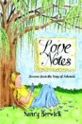 Love Notes: Lessons from the Song of Solomon - Berwick, Nancy