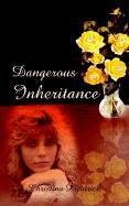 Dangerous Inheritance - Dieatrick, Christena