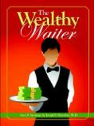 The Wealthy Waiter - Durocher, Joseph