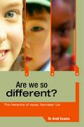 Are We So Different? - Exama, Dr Aroll