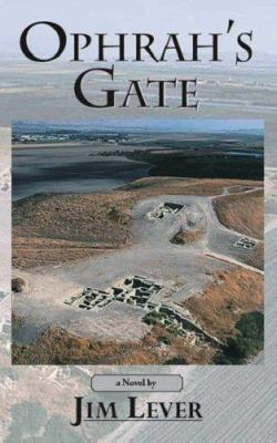 Ophrah's Gate - Jim Lever