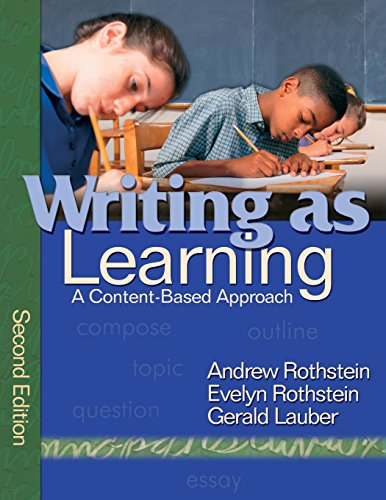 Writing as Learning: A Content-Based Approach - Andrew S. Rothstein; Evelyn B. Rothstein; Gerald Lauber