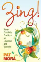 Zing!: Seven Creativity Practices for Educators and Students