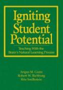 Igniting Student Potential: Teaching with the Brain's Natural Learning Process