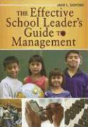 The Effective School Leader's Guide to Management - Sigford, Jane L.