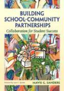 Building School-Community Partnerships: Collaboration for Student Success
