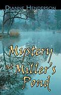 Mystery at Miller's Pond - Henderson, Dianne